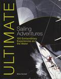 Ultimate Sailing Adventures - photo © Fernhurst Books