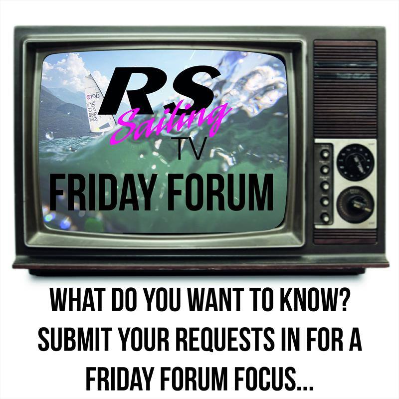 RS Sailing Friday Forum - photo © RS Sailing