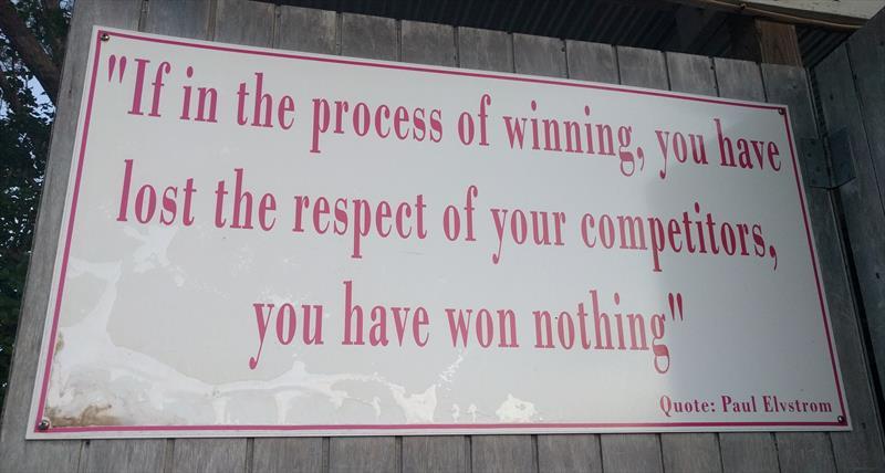 The famous Paul Elvstrøm quote in the Nassau Yacht Club dinghy park - photo © Mark Jardine