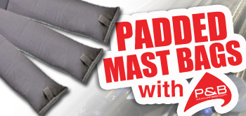 Padded Mast Bags!