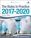 The Rules in Practice 2017-2020 by Bryan Willis