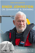 Knox-Johnston on Seamanship & Seafaring by Sir Robin Knox-Johnston
