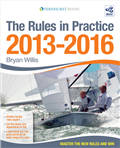 The Rules in Practice 2013-2016 by Bryan Willis