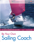 Be Your Own Sailing Coach by Jon Emmett