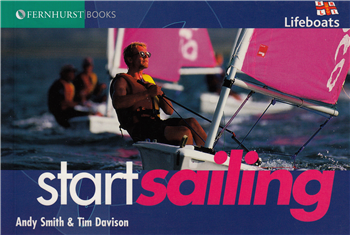 Start Sailing by Andy Smith & Tim Davison