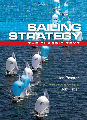 Sailing Strategy - Wind and current by Ian Proctor