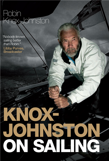 Knox-Johnston On Sailing by Robin Knox-Johnston