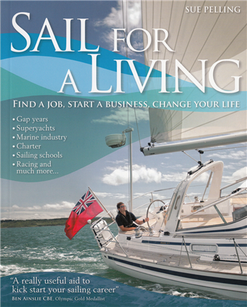 Sail For A Living by Sue Pelling