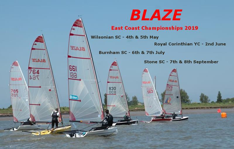 Blaze East Coast Championships dates for 2019  photo copyright Ben Harden taken at  and featuring the Blaze class
