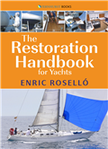 The Restoration Handbook for Yachts by Enric Roselló