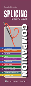 Splicing Companion for Racing Sailors by Gareth Lincoln