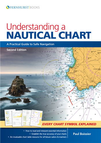 Understanding A Nautical Chart by Paul Boissier