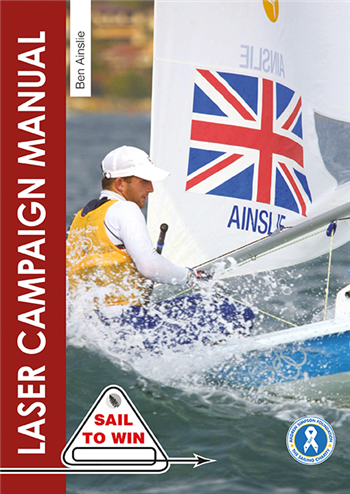 Laser Campaign Manual by Ben Ainslie