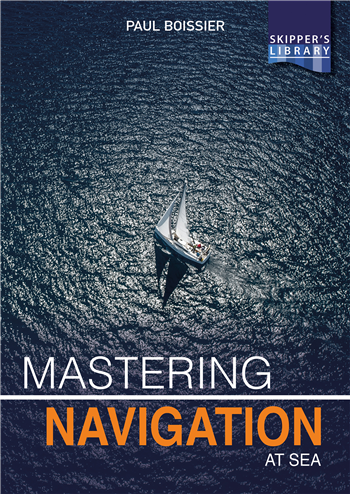 Mastering Navigation at Sea by Paul Boissier