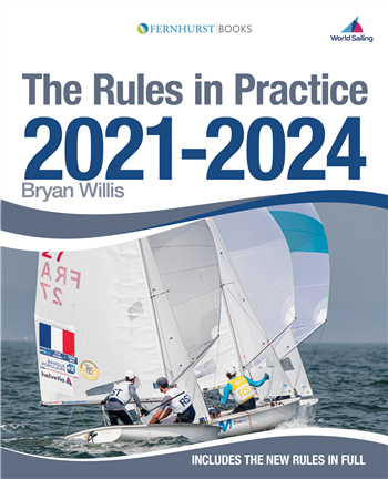 Rules in Practice 2021-2024 by Bryan Willis