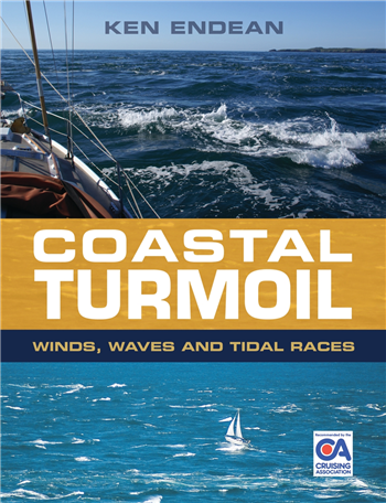 Coastal Turmoil - Winds, waves and tidal races by Ken Endean