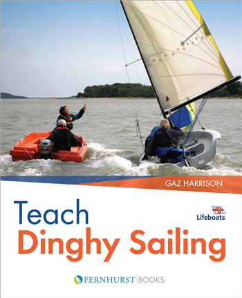 Teach Dinghy Sailing by Gaz Harrison