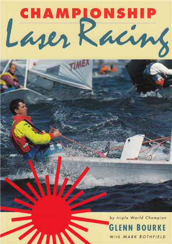 Championship Laser Racing by Glenn Bourke