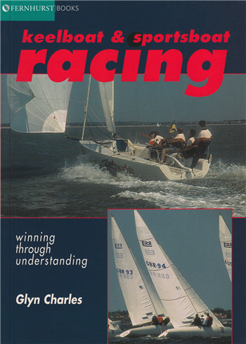 Keelboat & Sportsboat Racing by Glyn Charles